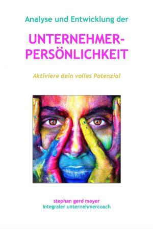 Unternehmer-Persönlichkeit: Aktiviere dein volles Potenzial